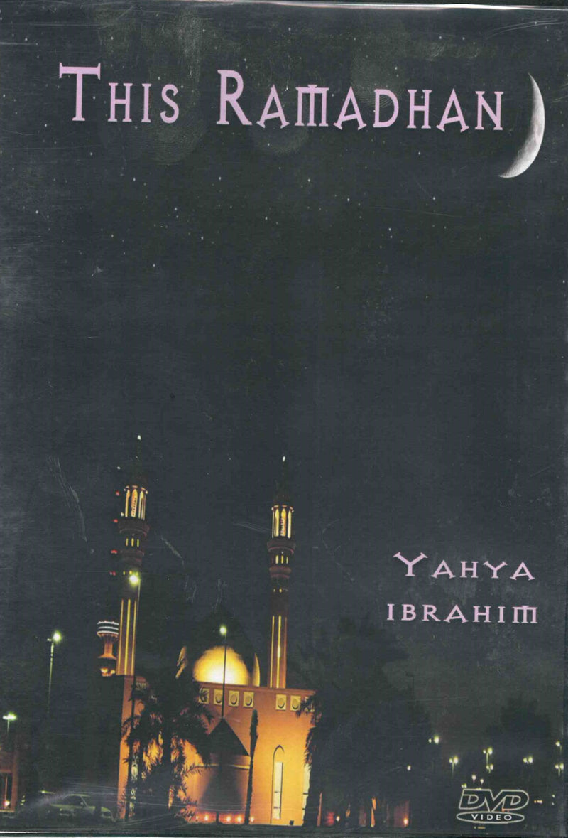 This Ramadhan DVD by Yahya Ibrahim