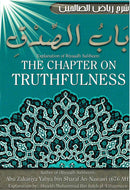 Explanation of Riyaadh Saliheen: The Chapter on Truthfulness by Shaykh ibn al-Uthaymeen
