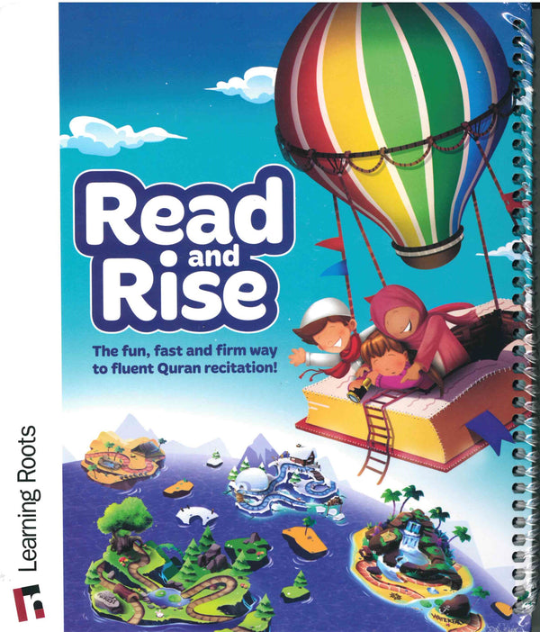 Read and Rise The Fun, fast and firm way to fluent Quran recitation