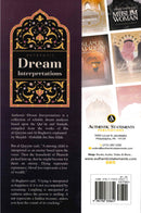 Authentic Dream Interpretations [From The Works Of Ibn Al-Qayyim & Al-Baghawi] Explain By Shaykh Abdullah Jaru Allah