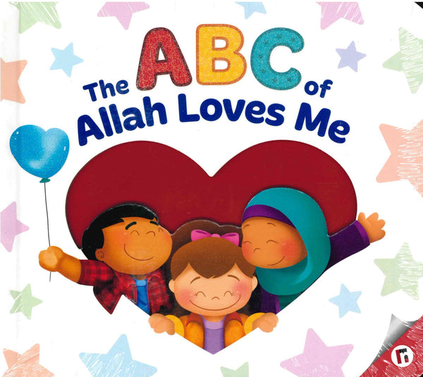 The Abc Of Allah Loves Me by Yasmin Mussa