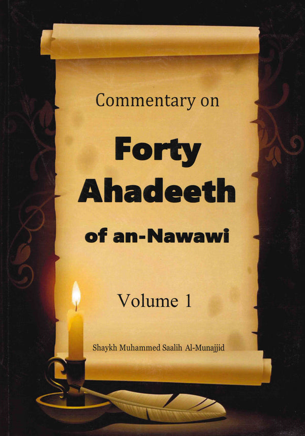 Commentary on Forty Ahadeeth of an-Nawawi 4 Volumes by Shaykh Muhammad Salih Al-Munajjid
