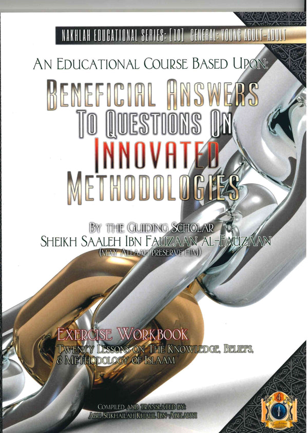 Beneficial Answers To Questions On Innovated Methodologies Exercise Workbook  by Sheikh Saleh Ibn Fawzaan  Al-Fawzaan