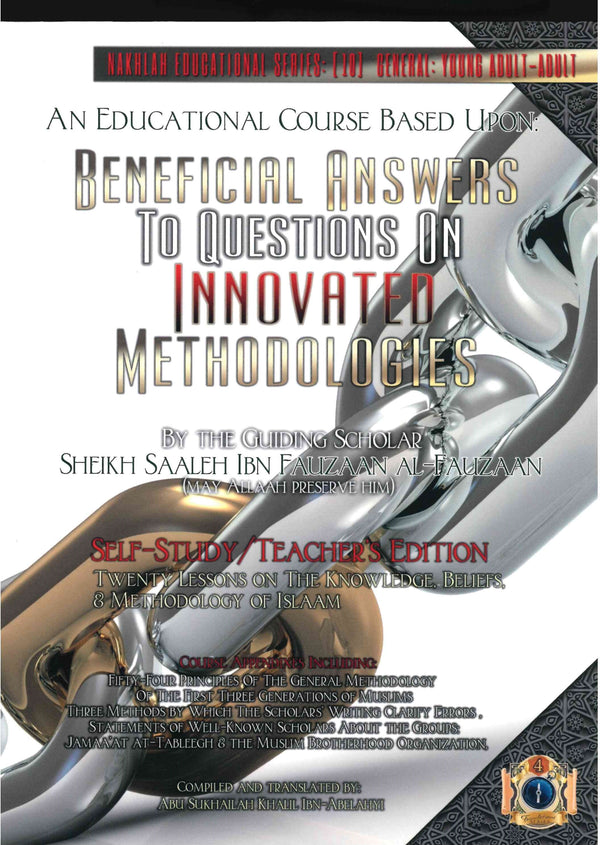 Beneficial Answers To Questions On Innovated Methodologies Self Study Teachers Edition by Sheikh Saleh Ibn Fawzaan  Al-Fawzaan