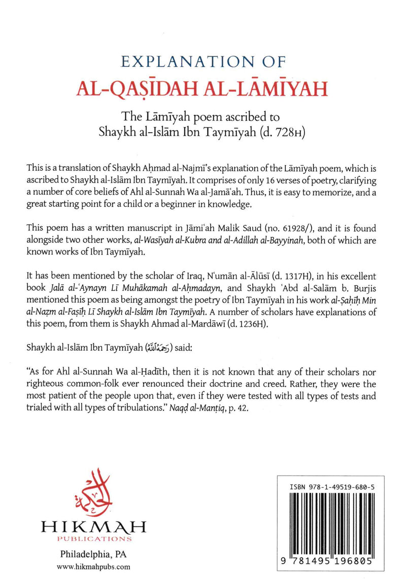 Explanation of AL-QASIDAH AL-LAMIYAH The Lamiyah poem ascribed to Shaykh al-Islam Ibn Taymiyah (d.728H) by Sheikh ahmad bin Yahya al-Najmi