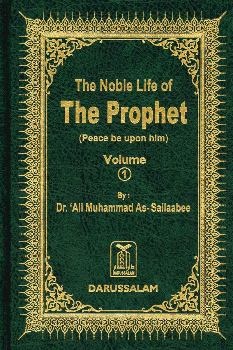 The Noble Life of the Prophet (PBUH) (3 Volumes) by Dr. Ali M. As-Sallaabee