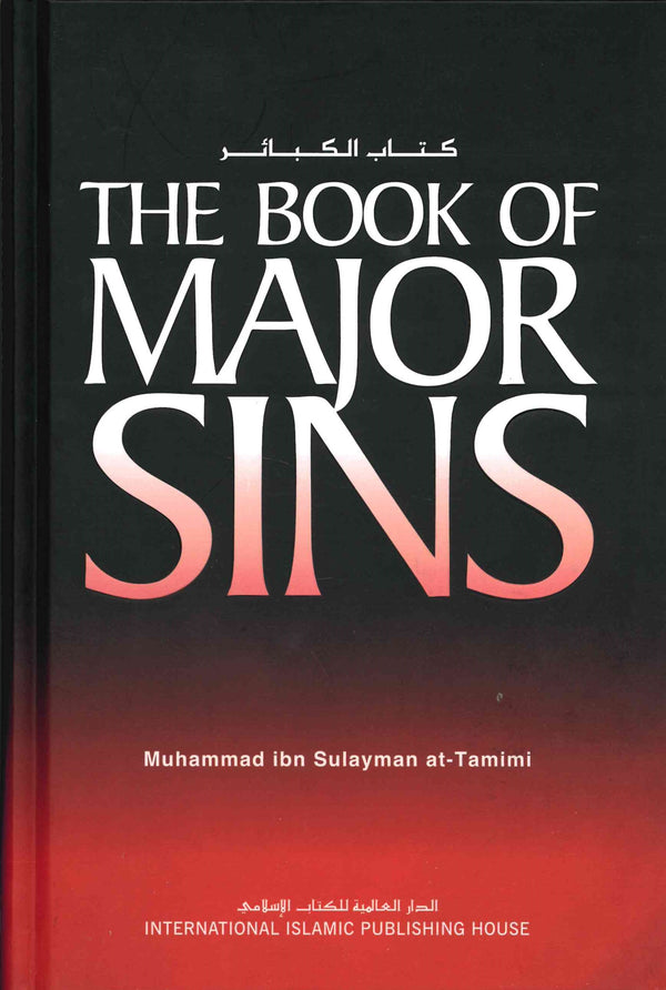The Book of Major Sins by Muhammad ibn Sulayman at-Tamimi
