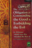 The Obligation of  Commanding The Good and Forbidding Evil by Imaam Abdul Azeez Ibn Abdullah Bin Baaz