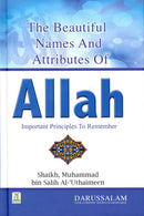 The Beautiful Names and Attributes of Allah by Shaykh Muhammad ibn Salih Al-Uthaimeen