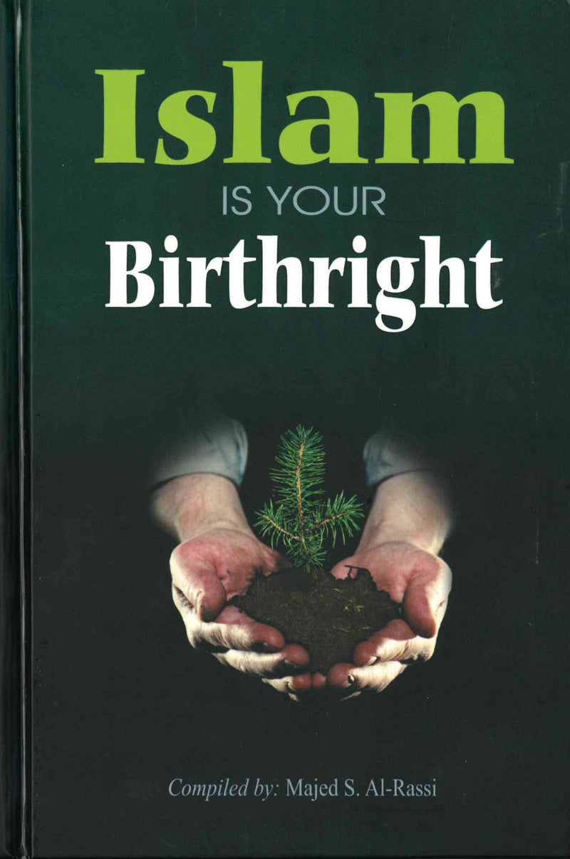 Islam is YOUR Birthright by Sameh Strauch