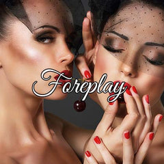 Sexy Gift Ideas Foreplay