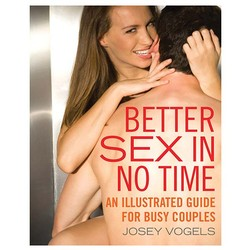 Better Sex In No Time An Illustrated Guide For Busy Couples