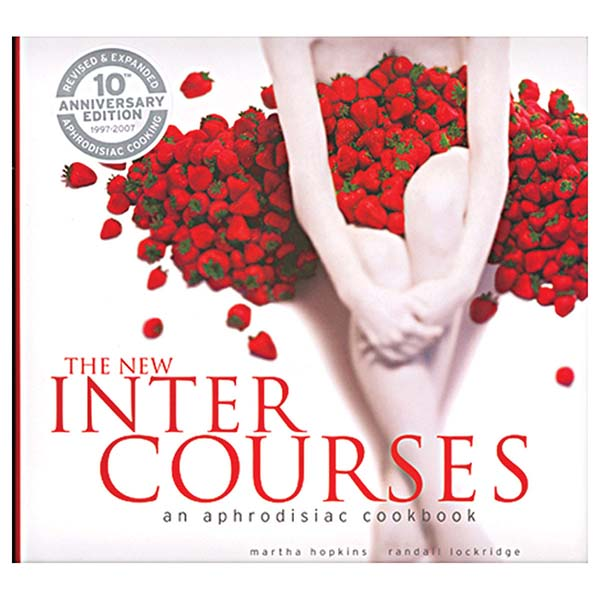 InterCourses An Aphrodisiac Cook Book