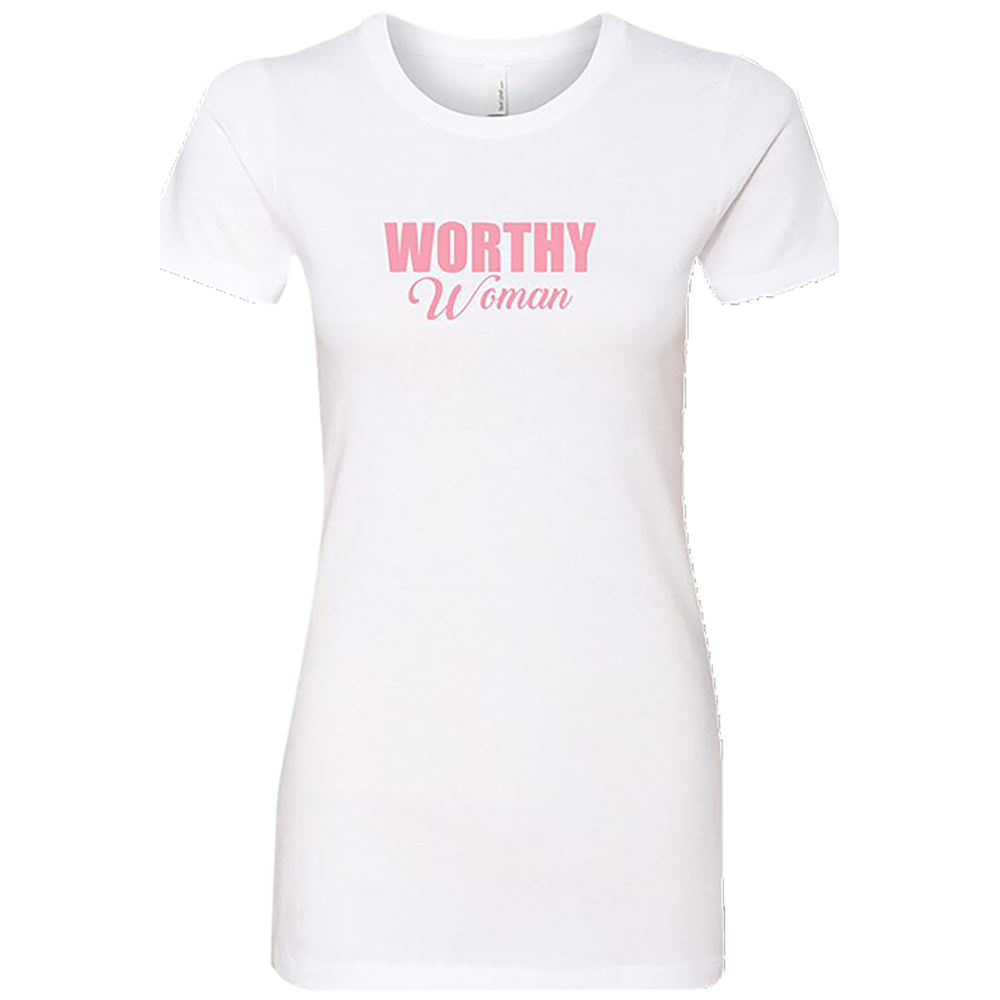 Worthy Woman Ladies T-Shirt