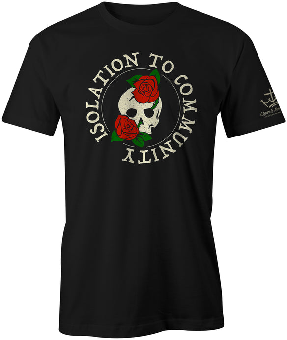 Isolation to Community Tee