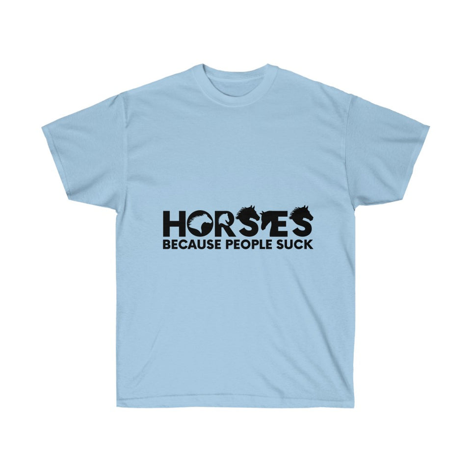 Horses Because People Suck T-Shirt - Cowgirl - Concert Tee Shirt - Country T Shirt- Gift Tshirt Birthday - Cowboy Shirt