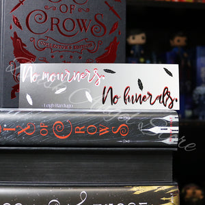 No Mourners. No Funerals. | Six of Crows | Quote Bookmark