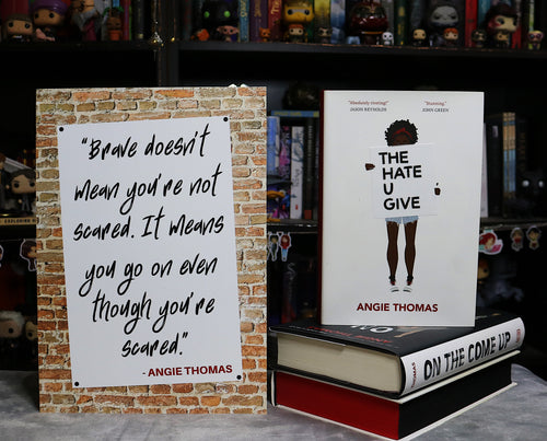 Brave Print | The Hate U Give