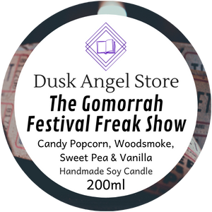 The Gomorrah Festival Freak Show | Daughter of the Burning City | 200ml Soy Wax Candle