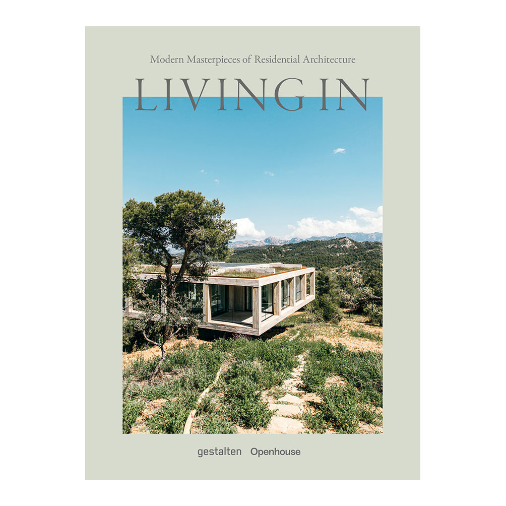 Living In - Modern Masterpieces of Residential Architecture