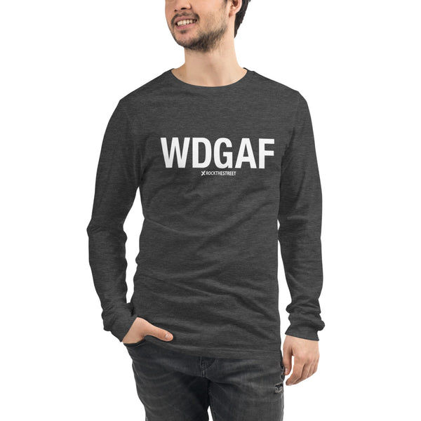 Long Sleeve Shirt - WDGAF letters