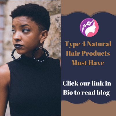 Type 4 Natural Hair Products Must Have