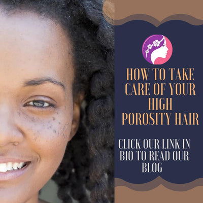How to Take Care Of Your High Porosity Hair