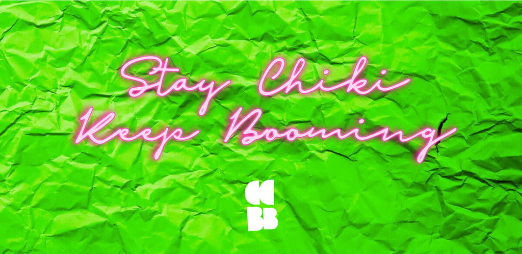 stay chiki and keep booming illustration