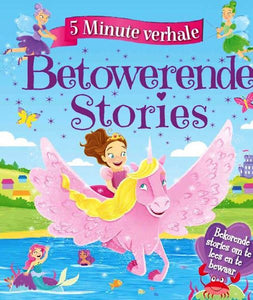 5 MINUTE VERHALE: BETOWERENDE STORIES