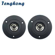 Load image into Gallery viewer, Tenghong 2pcs 3 Inch Audio Speaker 4Ohm 10W Treble Speaker Stereo Loudspeaker 74mm Tweeter For Home Theater DIY