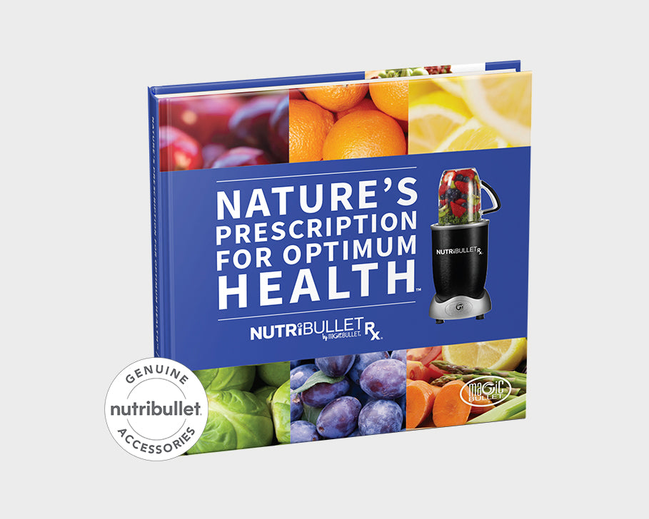 NutriBullet RX Natures Prescription Recipe Book