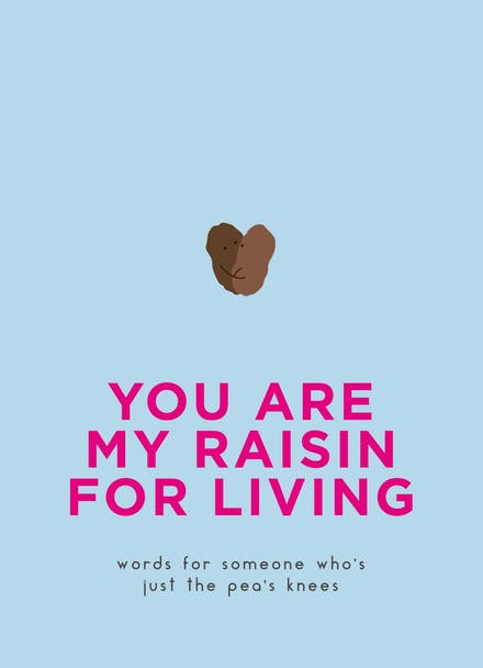 You Are My Raisin For Living Book NEW ONLINE!!
