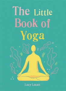 The Little Book Of Yoga BRAND NEW ONLINE!!