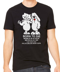 Born to Die Men's T-Shirt