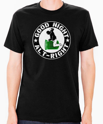 Good Night Alt Right Men's T-Shirt