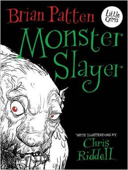 Monster Slayer by Brian Patten, Chris Riddell (group set, 7 books)