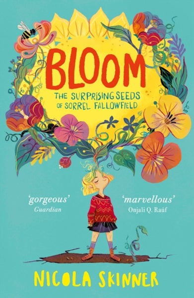 Bloom: The Surprising Seeds of Sorrel Fallowfield