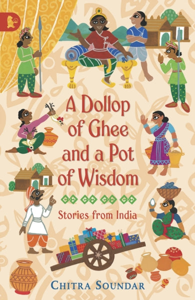 A Dollop of Ghee and a Pot of Wisdom by Chitra Soundar (group set, 7 books)