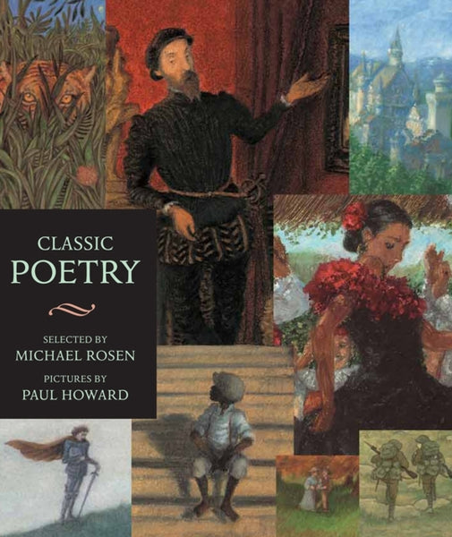 Classic Poetry : An Illustrated Collection by Michael Rosen (group set, 7 books)