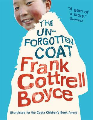 Unforgotten Coat, The by Frank Cottrell Boyce (class set, 30 books)