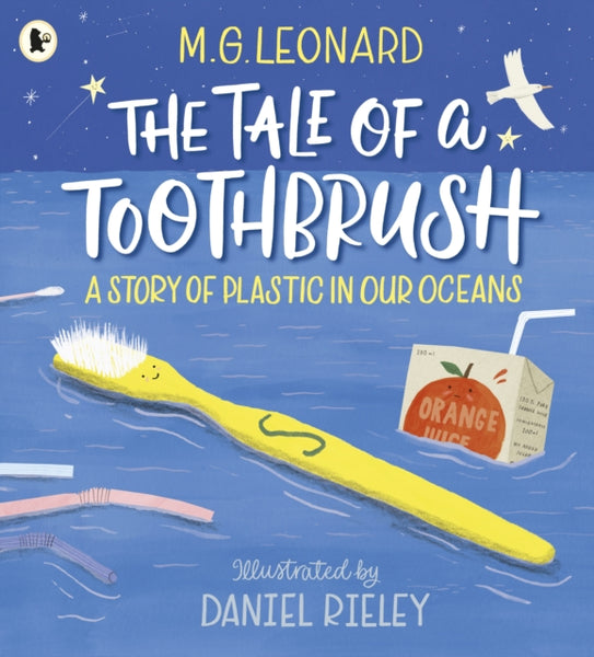 Tale of a Toothbrush: A Story of Plastic in Our Oceans, The by M G Leonard (class set, 30 books)
