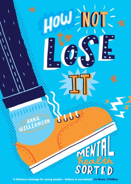 How not to lose it: Mental Health Sorted
