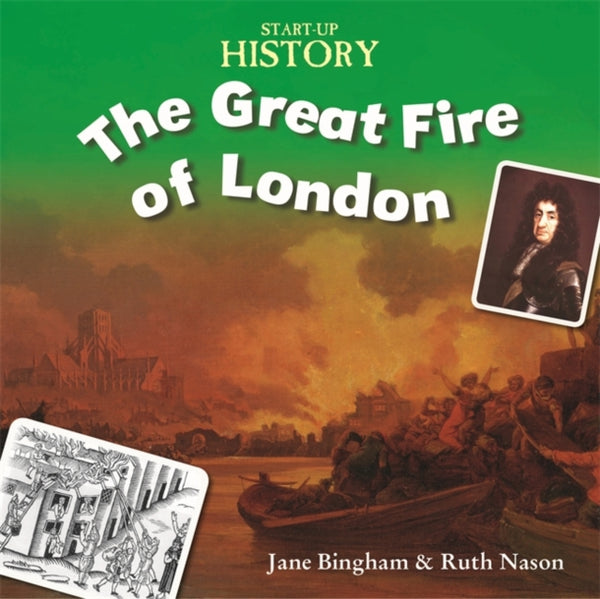 Start up History The Great Fire of London by Stewart Ross (half class set, 15 books)