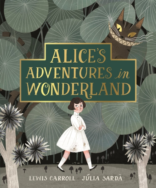 Alice's Adventures in Wonderland (illus. Julia Sarda)