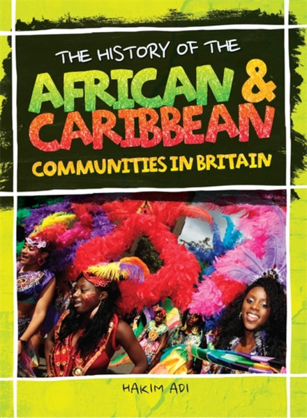 The History of African and Caribbean Communities in Britain