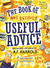 The Book of Not Entirely Useful Advice: Spectacularly Silly Poems