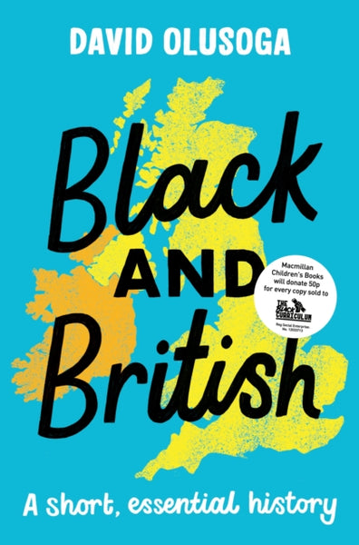 Black and British – A Short Essential History