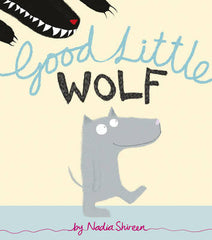 Good Little Wolf by Nadia Shireen (half class set, 15 books)