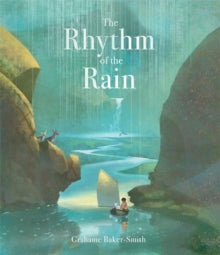 The Rhythm of the Rain, by Grahame Baker-Smith (half class set, 15 books)