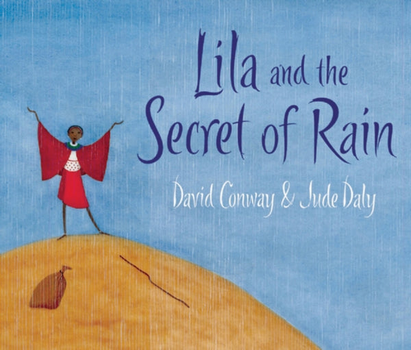 Lila and the Secret of Rain by David Conway (group set, 7 books)